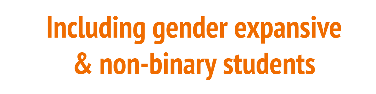 Including Gender Expansive and Non-Binary Students